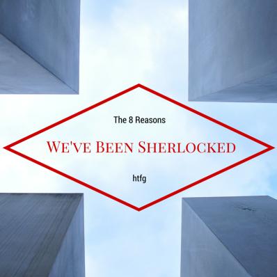 htfg-8-reasons-we've-been-sherlocked