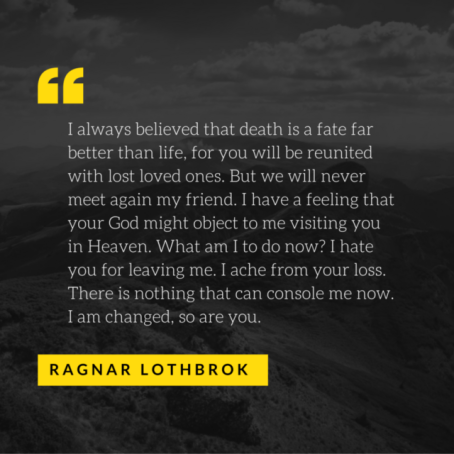 Ragnar Lothbrok-Vikings-Quote
