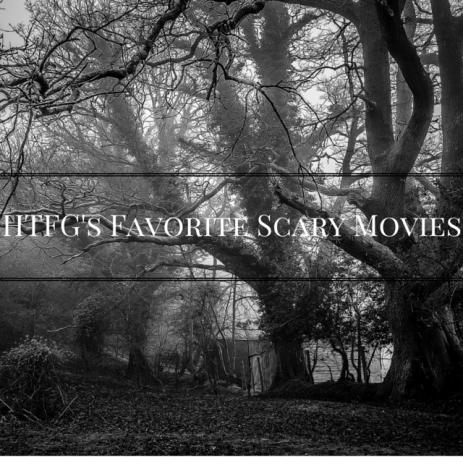 htfg-favorite-scary-movies