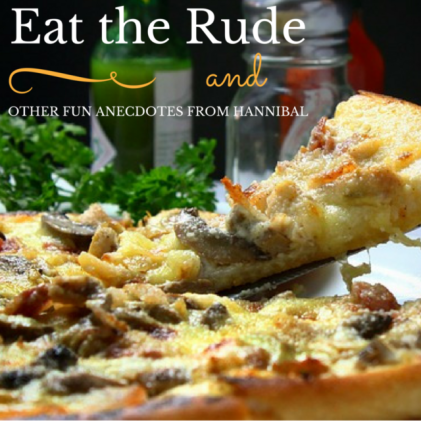 EAT-THE-RUDE-ANECDOTES-HANNIBAL