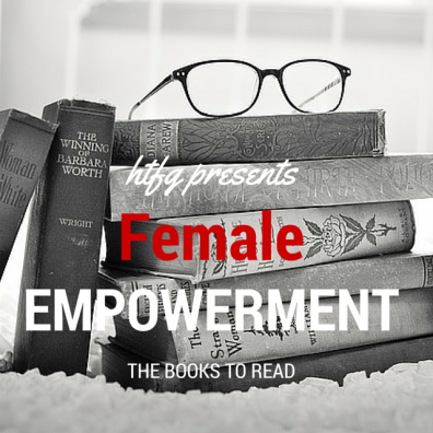 Female-Empowerment-Books-To-Read-HTFG